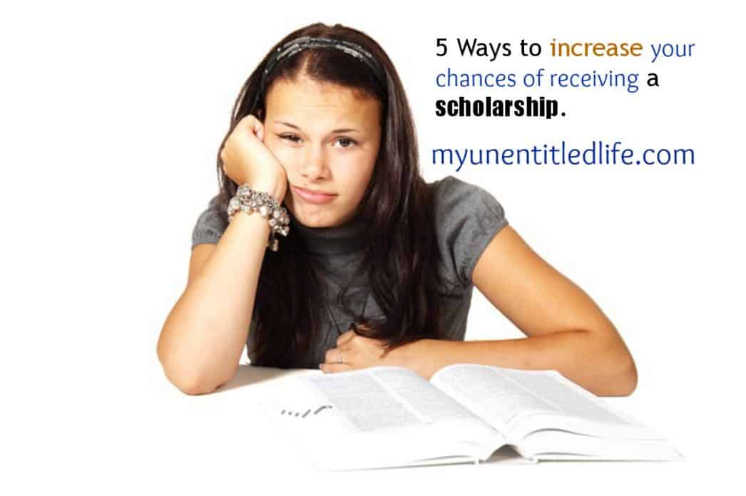 ways to increase chances of getting a scholarship