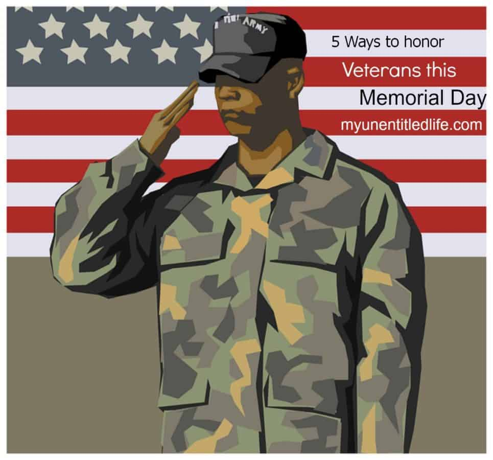 5 Ways to Honor Veterans this Memorial Day