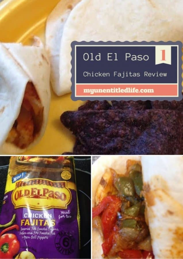 Old El Paso Chicken Fajitas Review