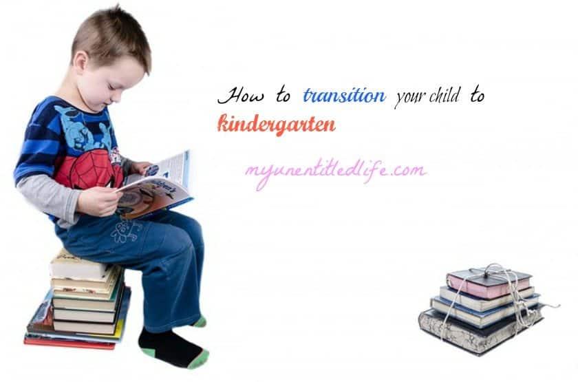 transition your child to kindergarten
