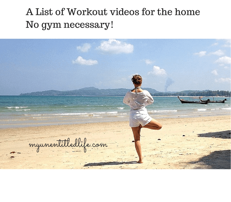 A List of Workout videos for the homeNo