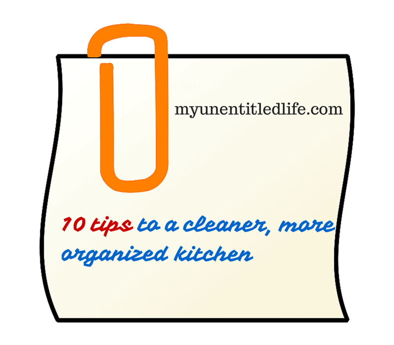10 tips to a cleaner, more organized kitchen