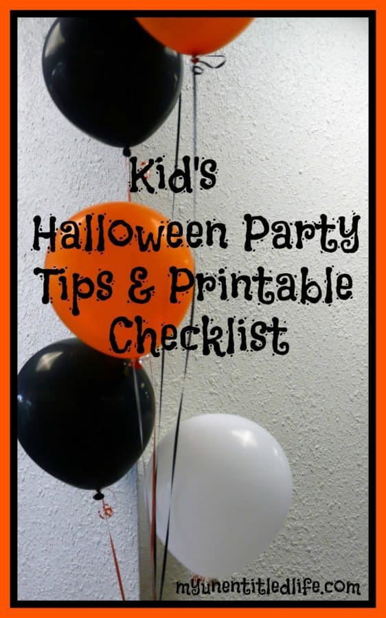 Halloween Party Tips and  Printable Checklist  #halloween #party #tips #checklist #halloweenparty #halloweenchecklist
