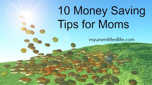 10 saving money tips for Moms