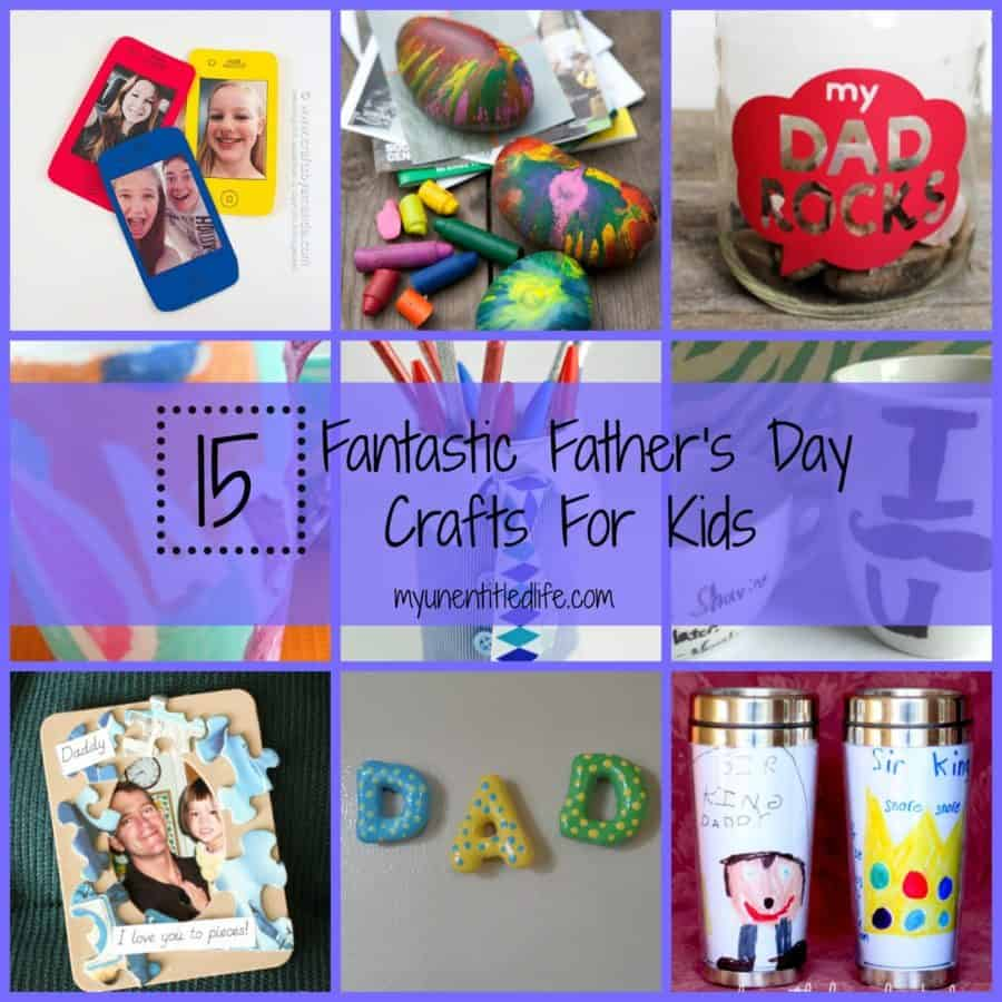 15 Fantastic Father's Day Crafts For Kids