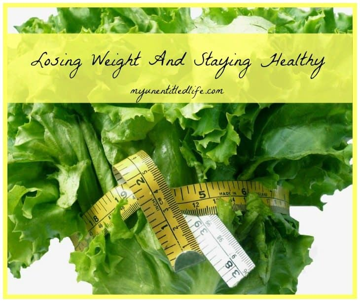 Losing Weight And Staying Healthy