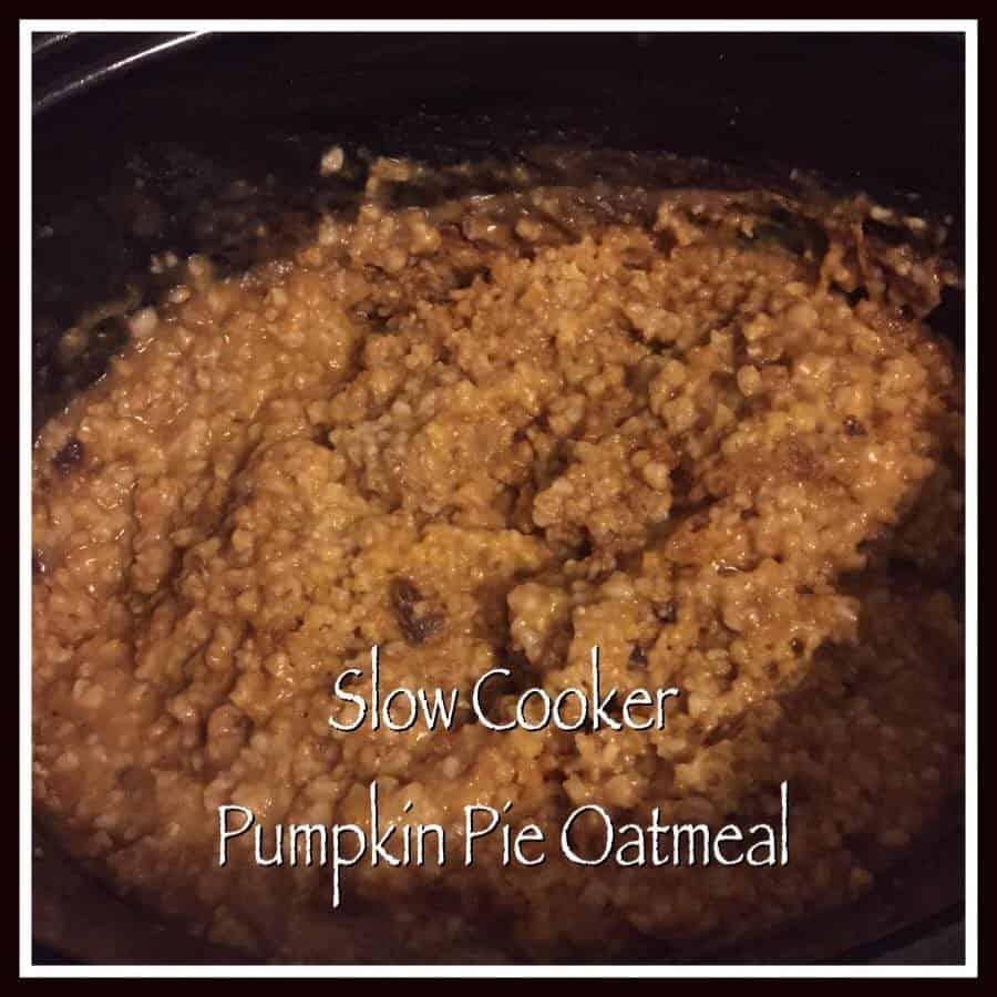 slow cooker pumpkin pie oatmeal