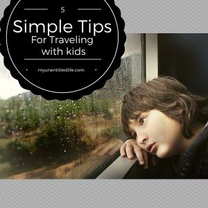 5 simple tips for traveling with kids over the holidays