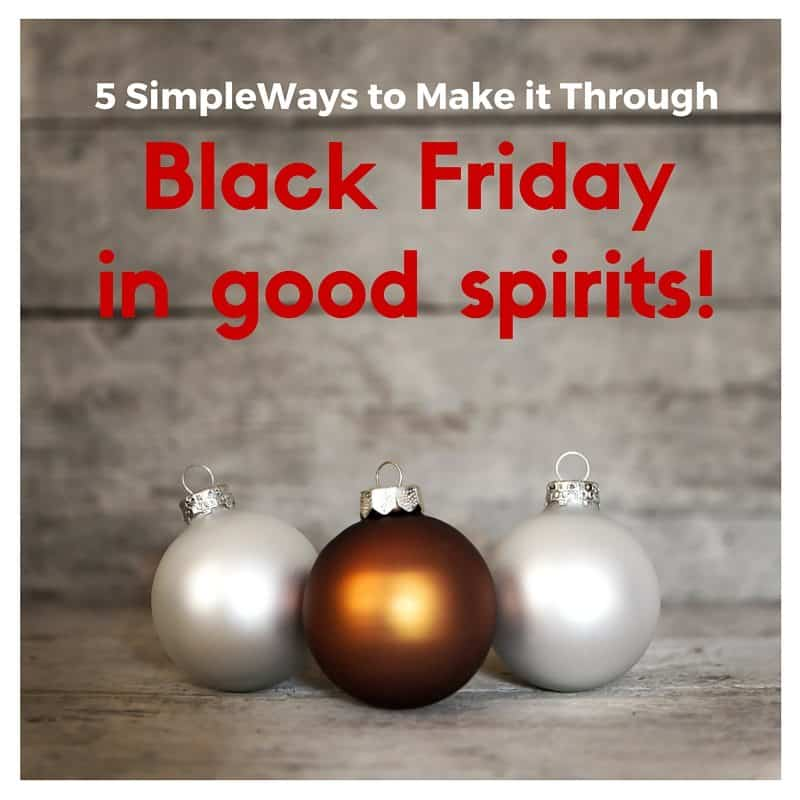 5 ways to make it through Black Friday