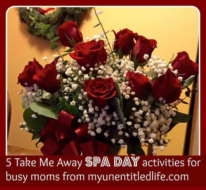 5 take me away spa day activities for busy moms