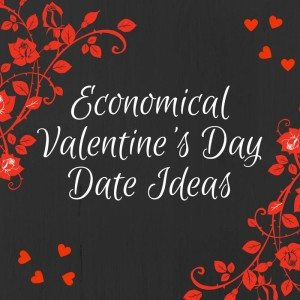 Economical Valentine's Day Ideas