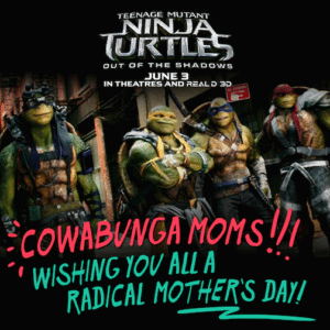 Happy Mother's Day from #TMNT2