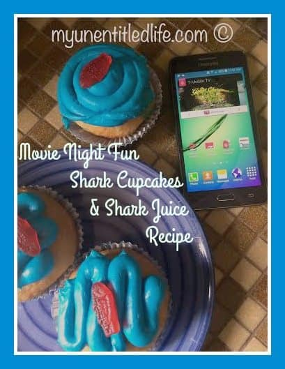 family movie night with shark cupcakes and shark juice recipe