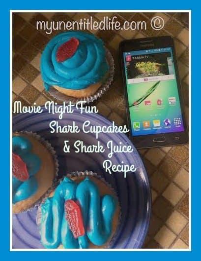 family movie night with shark cupcakes and shark juice recipe