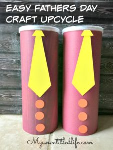 Easy Fathers Day Craft Upcycle
