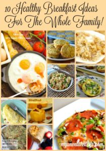10 Healthy Breakfast Ideas For The Whole Family!