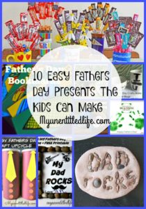 10 Easy Fathers Day Presents The Kids Can Make