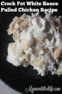 Crock Pot White Sauce Pulled Chicken Recipe