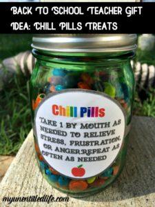 Back To School Teacher Gift Idea: Chill Pills Treats